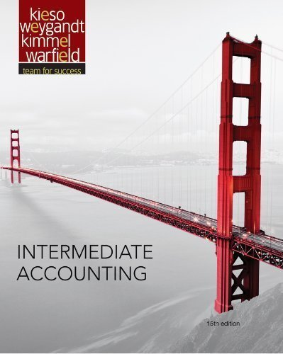 Intermediate Accounting by Kieso, Donald E., Weygandt, Jerry J., Warfield, Terry D. 15th (fifteenth) Edition (3/11/2013)