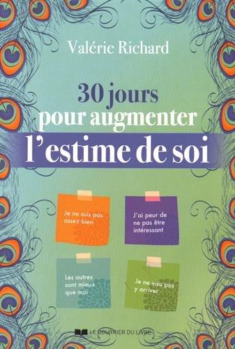 Livre 30 jours pour augmenter l'estime de soi