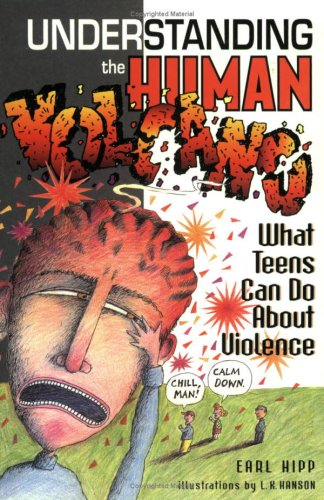 Understanding the Human Volcano: What Teens Can Do About Violence pdf epub