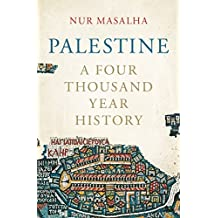 Palestine: A Four Thousand Year History (English Edition)