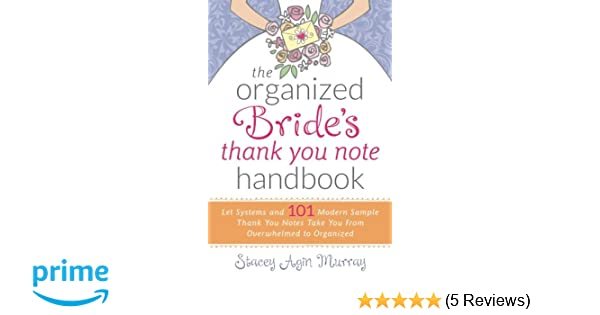 the organized brides thank you note handbook let systems and 101 modern sample thank you notes take you from overwhelmed to organized stacey agin murray