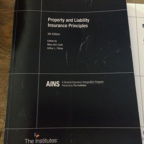 Property Liability Insurance Principles