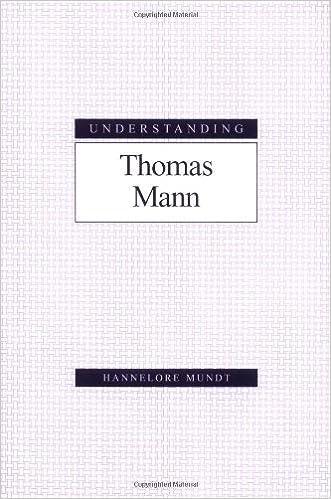 Understanding Thomas Mann (Understanding Modern European and Latin American Literature)