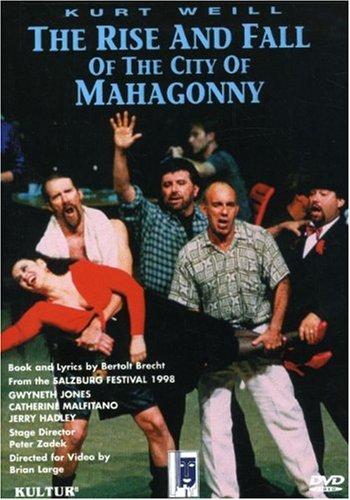 Kurt Weill Musicals - Kurt Weill - The Rise and Fall of the City of Mahagonny / Peter Zadek · Denis Russell Davies - G. Jones · C. Malfitano · J. Hadley - Salzburg Festival 1997
