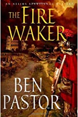 The Fire Waker: An Aelius Spartianus Mystery Hardcover