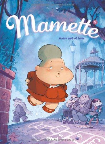Mamette n° 4 Entre ciel et terre