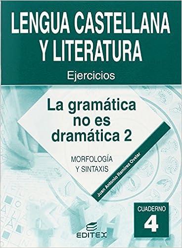 Cuaderno 4. La gramática no es dramática 2 Cuadernos de Trabajo ...