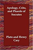 Apology Crito and Phaedo of Socrates, Plato, 1406831565