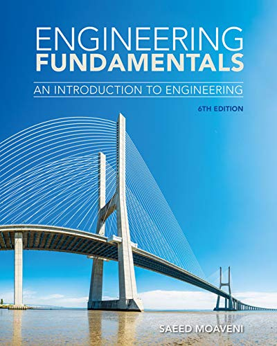 Engineering Fundamentals: An Introduction to Engineering (MindTap Course List) (Bridging The Years)
