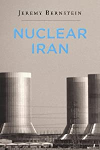 Nuclear Iran by Harvard University Press