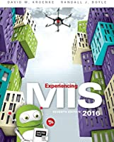 Experiencing MIS, 7th Edition Front Cover