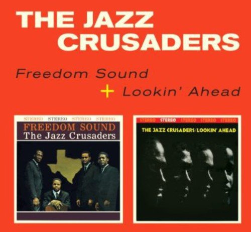 Freedom Sound + Lookin' Ahead