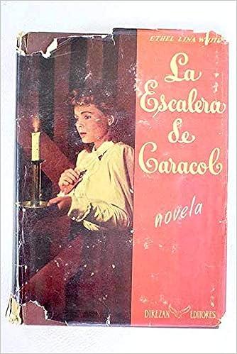 LA ESCALERA DE CARACOL (1ªEdición): Amazon.es: White,Ethel Lina: Libros