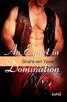 An Expert in Domination (Bondage Ranch Book 7) by [van Yssel, Sindra]