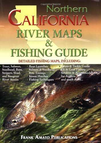 Northern California River Maps & Fishing Guide (Best Fishing In Northern California)