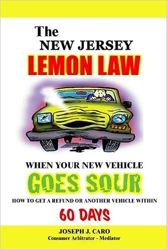 Lemon Law Nj >> The New Jersey Lemon Law When Your New Vehicle Goes Sour
