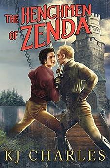 The Henchmen of Zenda by [Charles, KJ]
