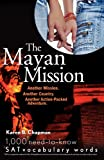 The Mayan Mission, Karen B. Chapman, 0764598201