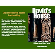David's House: The story of the family of the greatest king of Israel