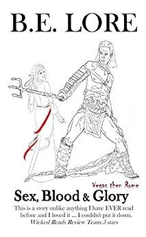 Vegas then Rome (Sex, Blood & Glory Book 1) by [Lore, B.E.]