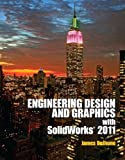 Engineering Design Graphics with Solidworks 2011 Plus MATLAB, Bethune, James, 0133114066