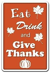 Quote Sign de aluminio comer, beber y dar gracias vacaciones regalo alimentos bebida Metal Sign para pared decoración de Acción de Gracias