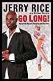 Go Long!, Jerry Rice and Brian Curtis, 0345496116
