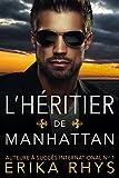 L'héritier de Manhattan : une romance de faux mariage (French Edition)