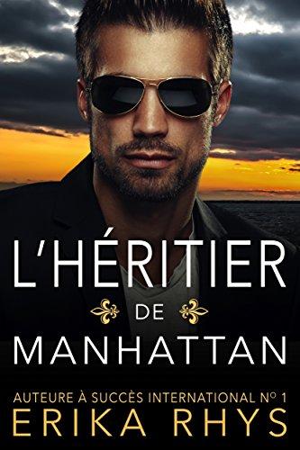 L'héritier de Manhattan: une romance de faux mariage (French Edition)