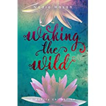Waking the Wild: a poetry collection