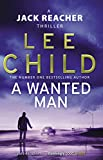 Book cover image for A Wanted Man: (Jack Reacher 17)