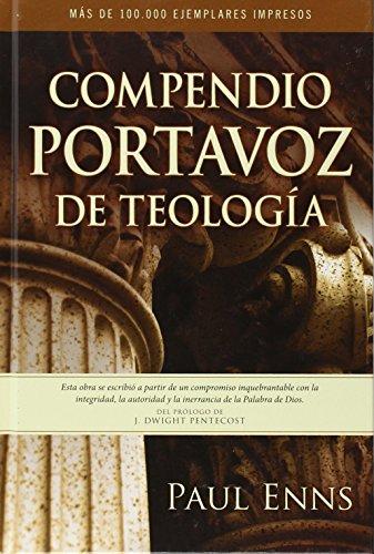 Compendio Portavoz de teologia (Spanish Edition) [Paul Enns] (Tapa Dura)