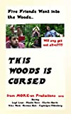 This Woods is Cursed