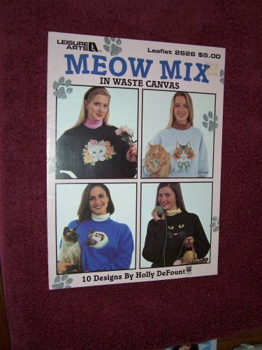 Meow Mix in Waste Canvas Counted Cross Stitch Charts