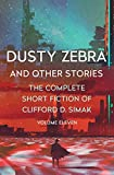 Download Dusty Zebra: And Other Stories (The Complete Short Fiction of Clifford D. Simak Book 11) in PDF ePUB Free Online