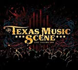 The Texas Music Scene Live: Volume One