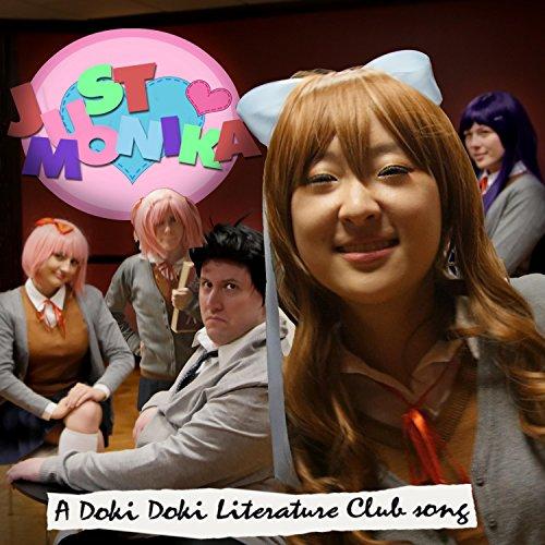 Just Monika: a Doki Doki Literature Club Song (feat. Or3o & Adriana Figueroa)