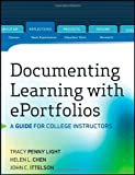 img - for Documenting Learning with ePortfolios: A Guide for College Instructors book / textbook / text book