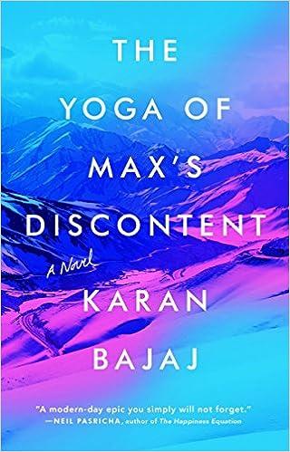 Amazon Fr The Yoga Of Max S Discontent A Novel Karan