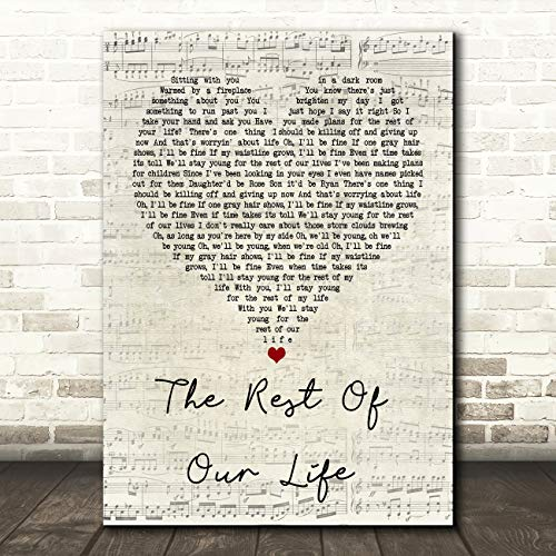 Faith Hill The Rest of Our Life Script Heart Song Lyric Wall Art Gift Print