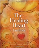 The Healing Heart for Families: Storytelling to Encourage Caring and Healthy Families