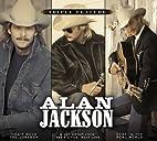 Alan Jackson Triple Feature: Don't Rock The…