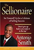 The Sellionaire, Antonio Smith, 0615225306