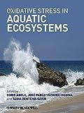 Oxidative Stress in Aquatic Ecosystems