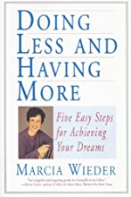 Doing Less and Having More (Million Dreams Book 3)