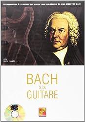 Bach a la Guitare + CD