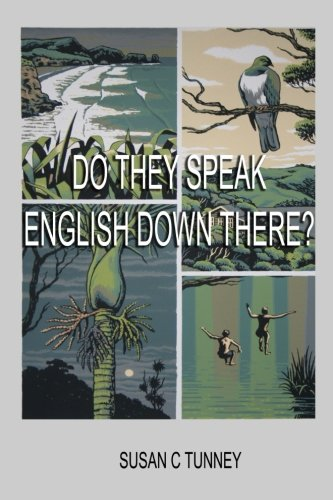 Do They Speak English Down There?