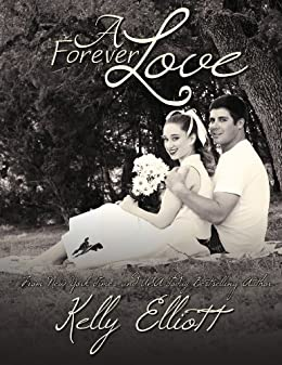 A Forever Love (Wanted Series Book 5) by [Elliott, Kelly]