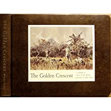 The Golden Crescent;: A Collection of Stories