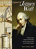 "David Philip Miller, ""The Life and Legend of James Watt"" (U Pittsburgh Press, 2019)"